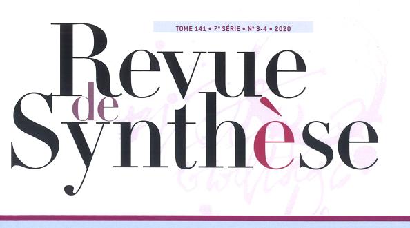 Revue de synthèse, tome 141, 2020, n°3-4