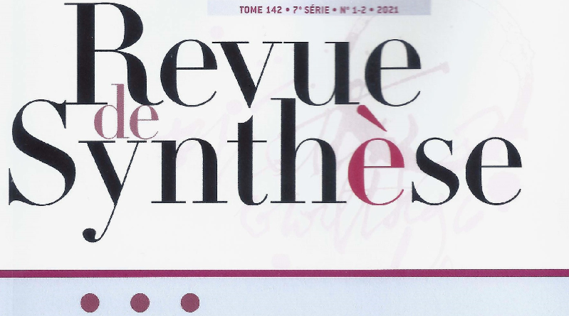 <i>Revue de synthèse</i>, tome 142, no 1-2, 2021
